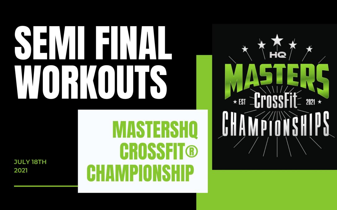 MastersHQ CrossFit® Championship Semi Final 2021