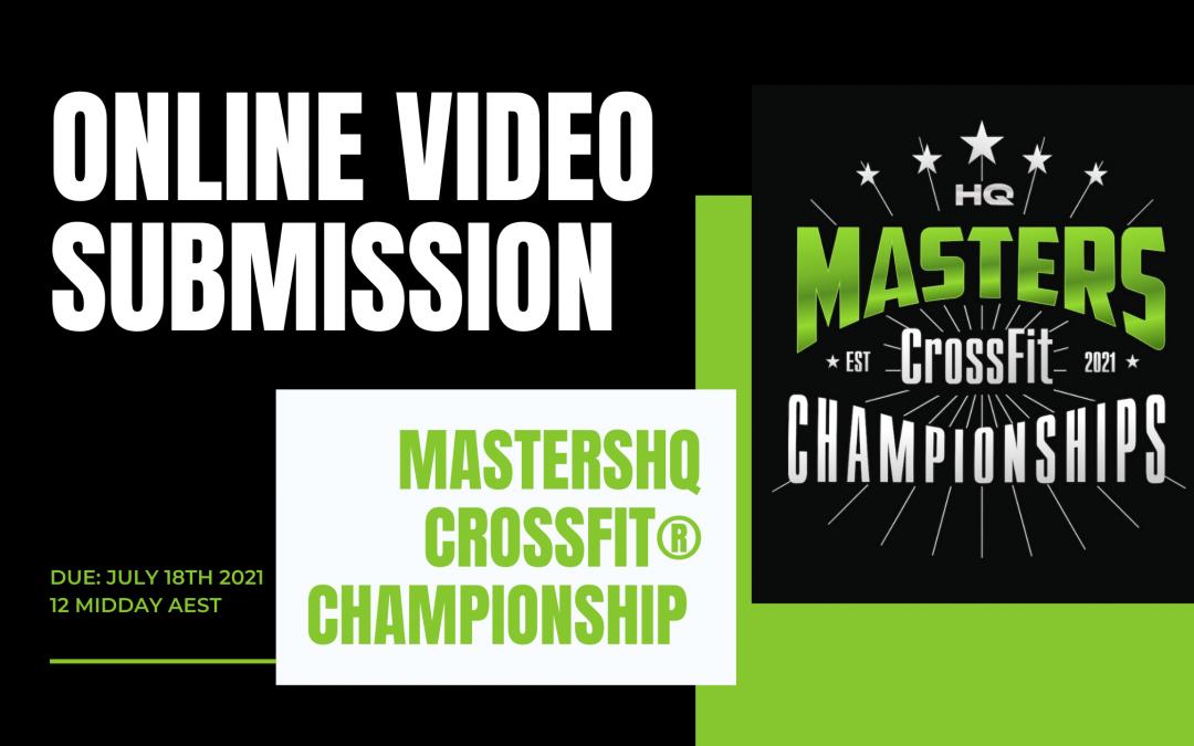 Online Video Submission – MastersHQ CrossFit® Championship Semi Final 2021